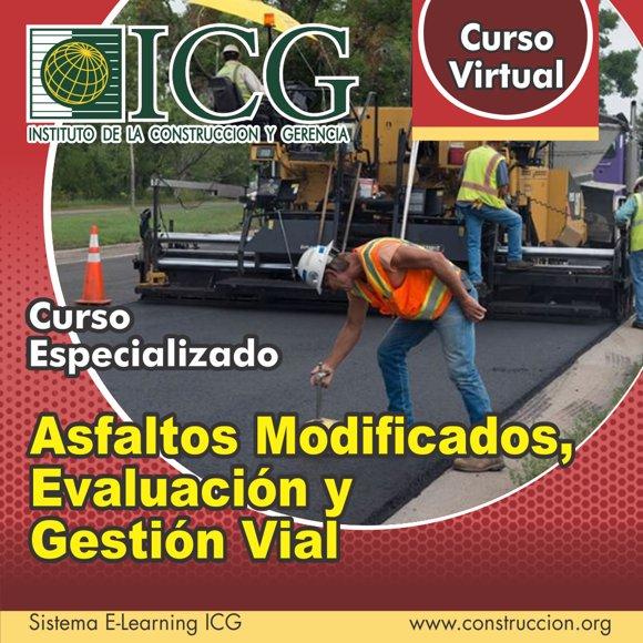 Asfaltos Modificados, Evaluación y Gestión Vial