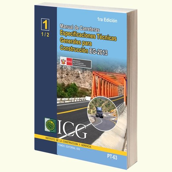 Manual de Carreteras: Especificaciones Técnicas Generales para la Construcción EG-2013 - Tomo 1 - 1.a