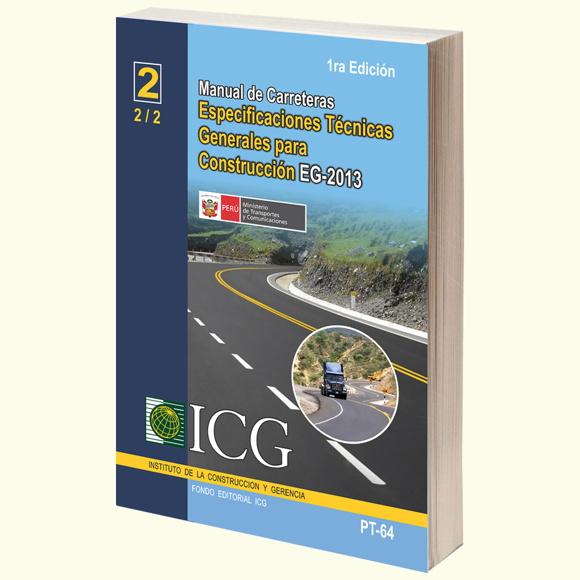 Manual de Carreteras: Especificaciones Técnicas Generales para la Construcción EG-2013 - Tomo 2 - 1.a