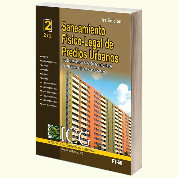 Saneamiento Fisico-Legal de Predios Urbanos. Ley 27157. Casos Aplicativos despues del 20 de Julio 1999 - 1.a