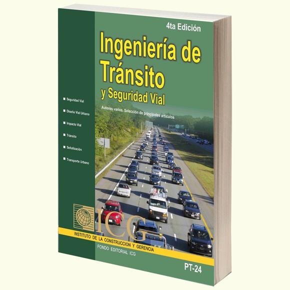 Ingeniería de Tránsito y Seguridad Vial - 4.a