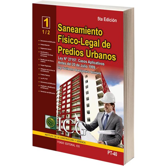 Saneamiento Físico-Legal de Predios Urbanos. Ley 27157. Casos Aplicativos antes del 20 de Julio 1999 - 5.a