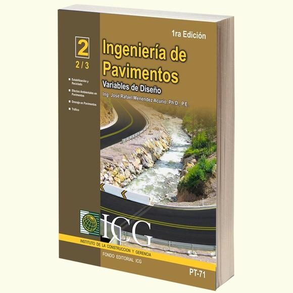 Ingeniería de Pavimentos. Variables de Diseño - Tomo 2 - 1.a