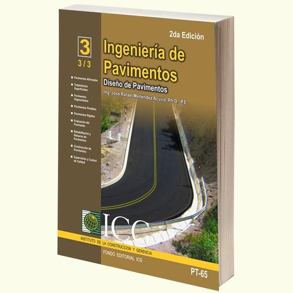 Ingenieria de Pavimentos. Diseño de Pavimentos - Tomo 3 - 2da