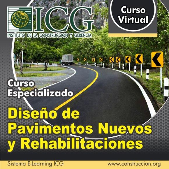 Diseño de Pavimentos Nuevos y Rehabilitaciones