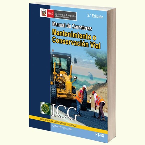 Manual de Carreteras Mantenimiento o Conservación Vial - 2.a