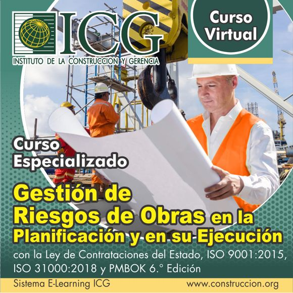 Gestión de Riesgos de Obras en la Planificación y en su Ejecución con Ley de Contrataciones del Estado, ISO 9001:2015, ISO 31000:2018  y PMBOK 6.a Edición