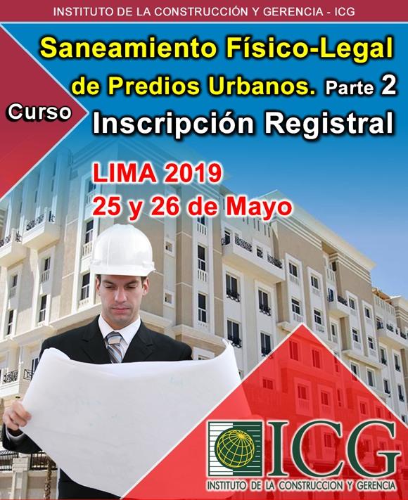Saneamiento Físico-Legal de Predios Urbanos. Parte 2. Inscripción Registral de Predios Urbanos