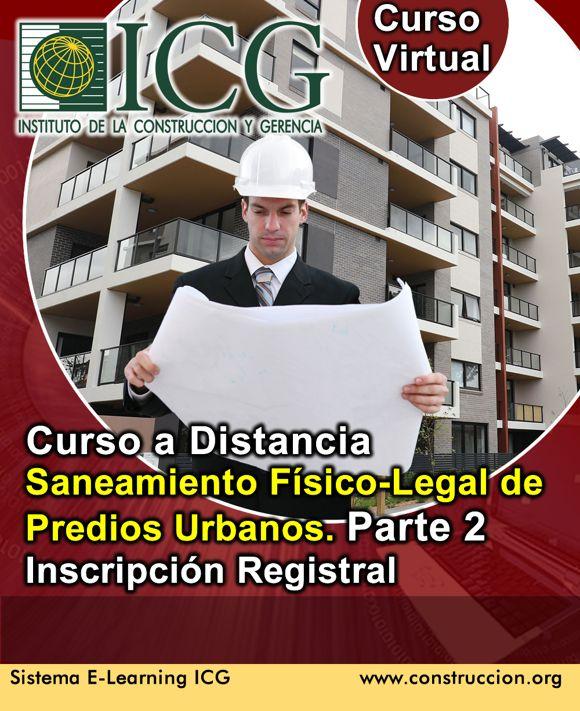 Saneamiento Físico-Legal de Predios Urbanos. Parte 2. Inscripción Registral