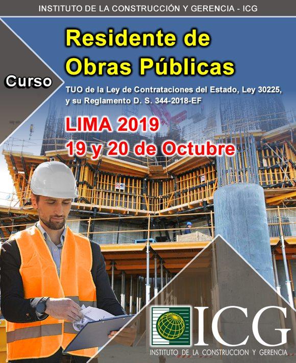Residente de Obras Públicas. TUO de Ley de Contrataciones del Estado, Ley 30225, y su Reglamento D. S. 344-2018-EF