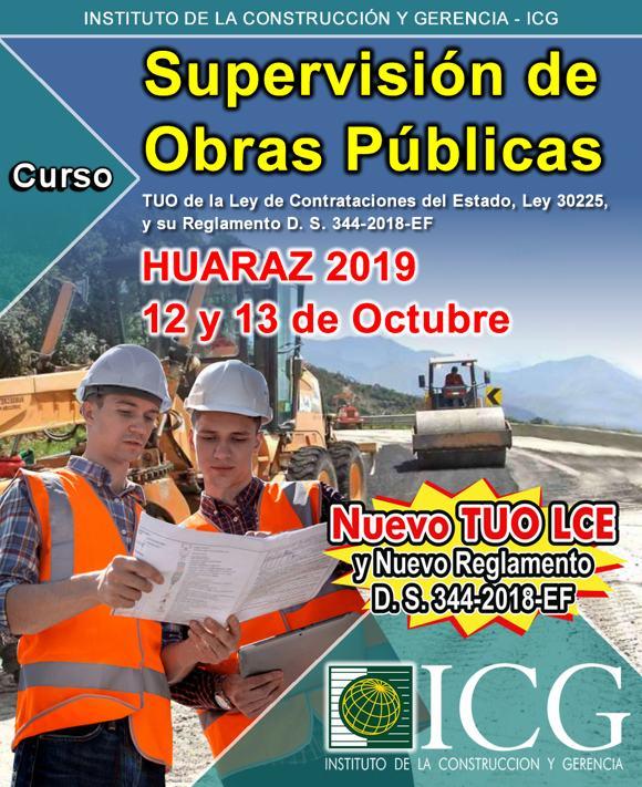 Supervisión de Obras Públicas. TUO de la Ley de Contrataciones del Estado, Ley 30225, y su Reglamento D. S. 344-2018-EF