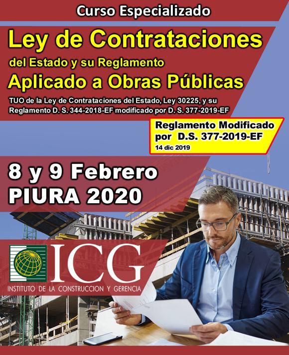 Ley de Contrataciones del Estado y su Reglamento aplicado a Obras Públicas.  TUO de la Ley de Contrataciones del Estado, Ley 30225, y su Reglamento D. S. 344-2018-EF modificado por D. S. 377-2019-EF